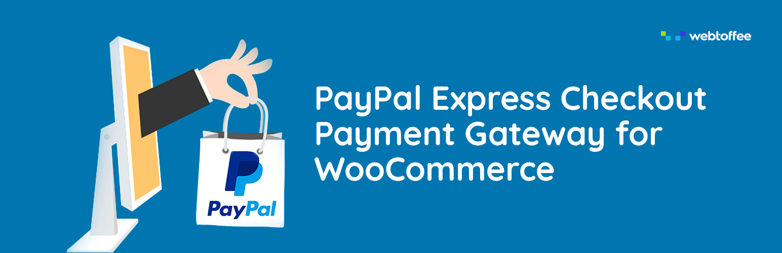 Read more about the article PayPal Express Checkout Payment Gateway for WooCommerce | WebToffee