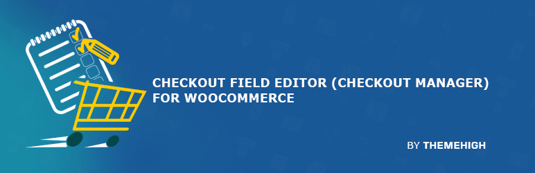 Checkout Field Editor (Checkout Manager) for WooCommerce