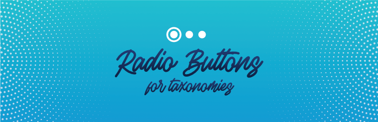 Radio Buttons for Taxonomies