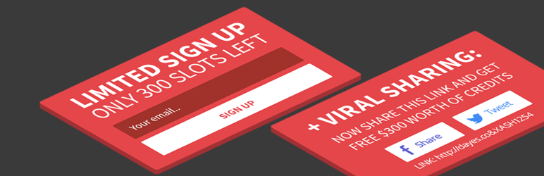 Viral Signup – limited opt-in with viral refferal sharing