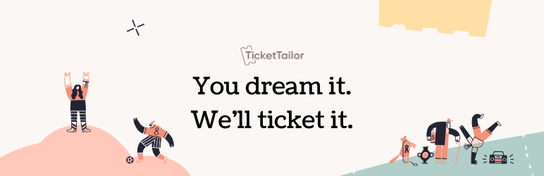 Sell Tickets – Event Ticketing and Event Registration – Ticket Tailor for WordPress