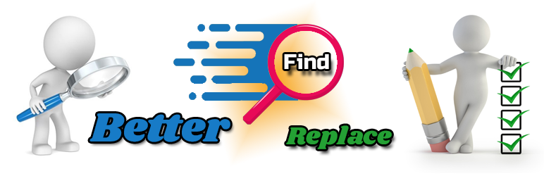 Better Find and Replace