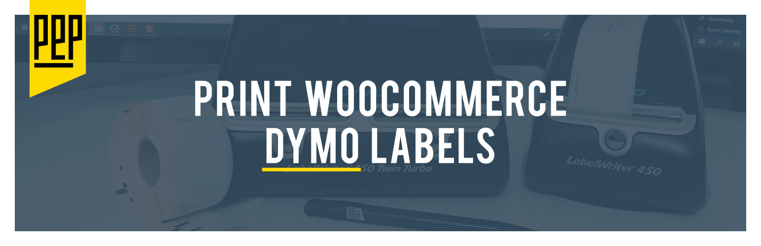 Read more about the article WooCommerce DYMO Print | PEP | dymo,woocommerce