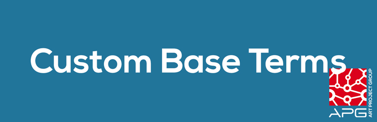 Custom Base Terms | Art Project Group | author