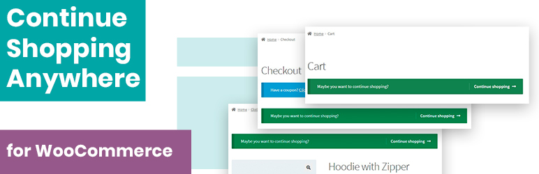 Continue Shopping Anywhere for WooCommerce | Ivan Chernyakov | Continue Shopping