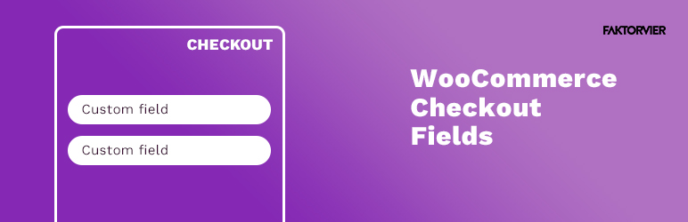 Read more about the article F4 Simple Checkout Fields for WooCommerce   FAKTOR VIER   checkout,ecommerce,fields,shop,woocommerce