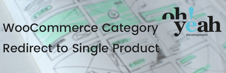 WooCommerce Category Redirect to Single Product | Oh! Yeah Dev | category