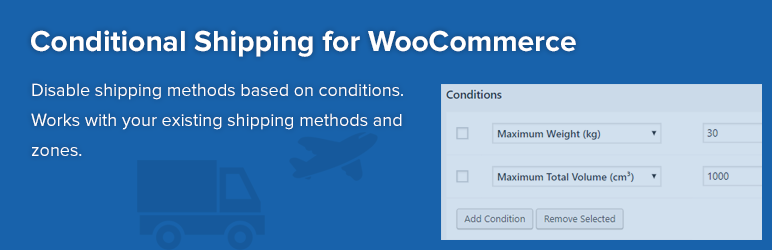 Conditional Shipping for WooCommerce