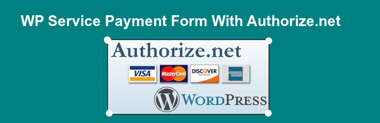 WP Service Payment Form With Authorize.net