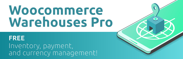 Woocommerce Multi Warehouses – Location Based Inventory Management