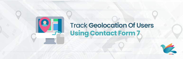 Track Geolocation Of Users Using Contact Form 7   ZealousWeb   contact form 7
