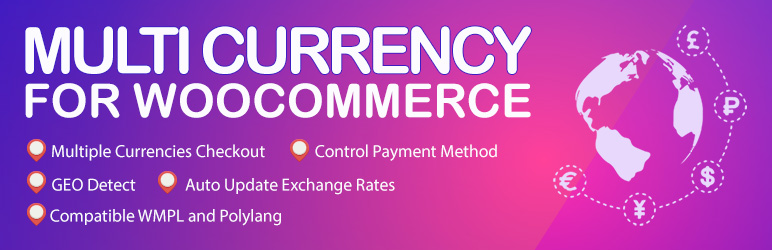 Read more about the article Multi Currency for WooCommerce – The best free currency exchange plugin – Run smoothly on WooCommerce 4.x   VillaTheme