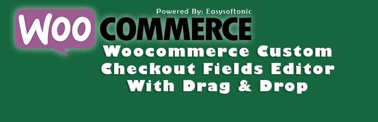 Woocommerce Custom Checkout Fields Editor With Drag & Drop | Umair Saleem | checkout