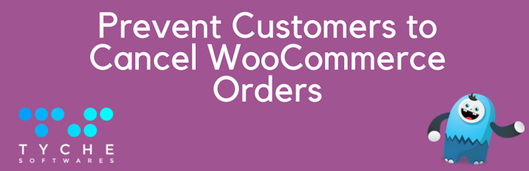 Prevent Customers To Cancel WooCommerce Orders | Tyche Softwares | woocommerce cancel order