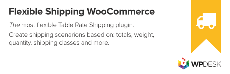 Table Rate for WooCommerce by Flexible Shipping | WP Desk | conditional shipping
