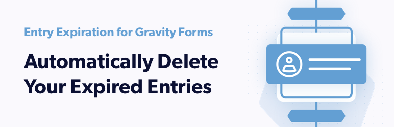 Entry Expiration for Gravity Forms | ForGravity | entry