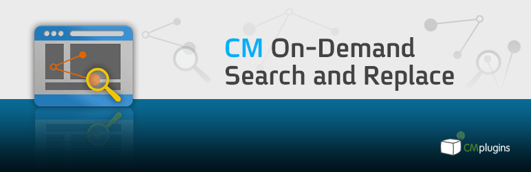CM On Demand Search And Replace