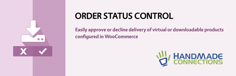 HandMade WooCommerce Order Status Control | HandMade Connections | order