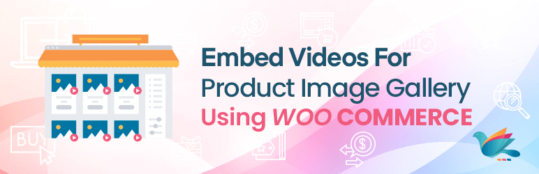 Embed Videos For Product Image Gallery Using WooCommerce | ZealousWeb | embed videos