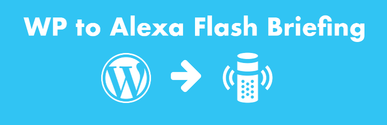 Read more about the article WP to Alexa Flash Briefing   ko31   alexa,amazon,feed,flash briefing