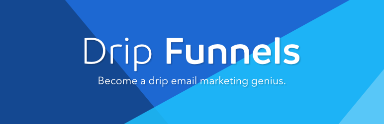 Read more about the article Drip Funnels | Drip Funnels | autoresponders,drip,email campaign,Email Marketing,email newsletters