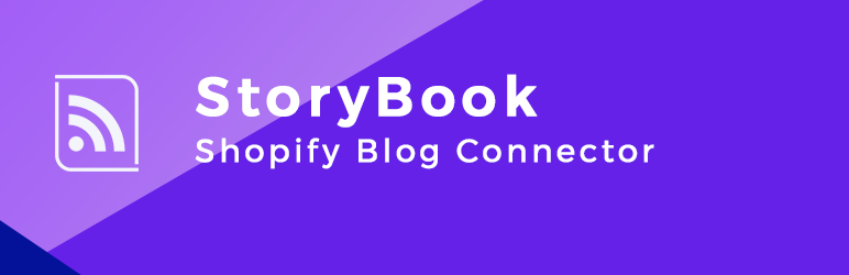 Read more about the article StoryBook – Shopify Blog Connector | SakuraPlugins | ecommerce,shopify