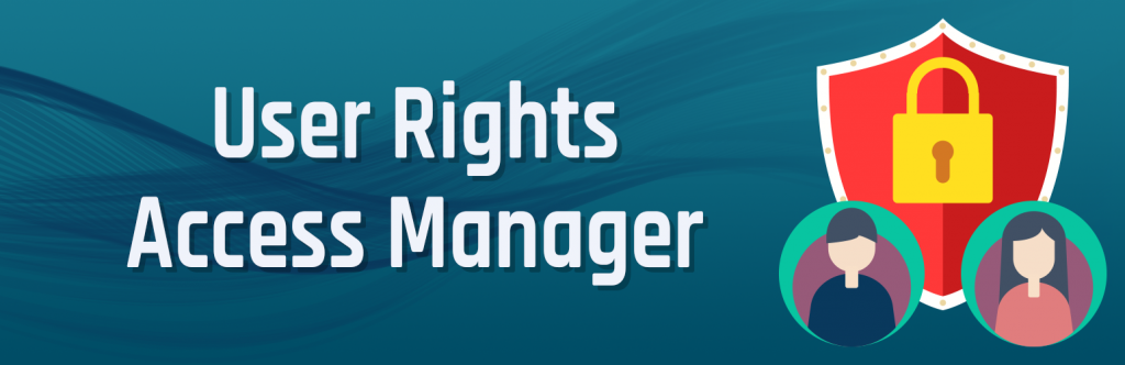 User Rights Access Manager | Prism I.T. Systems | user restriction