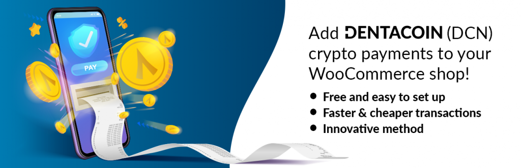 Dentacoin Payment Gateway for WooCommerce | Dentacoin Foundation | crypto